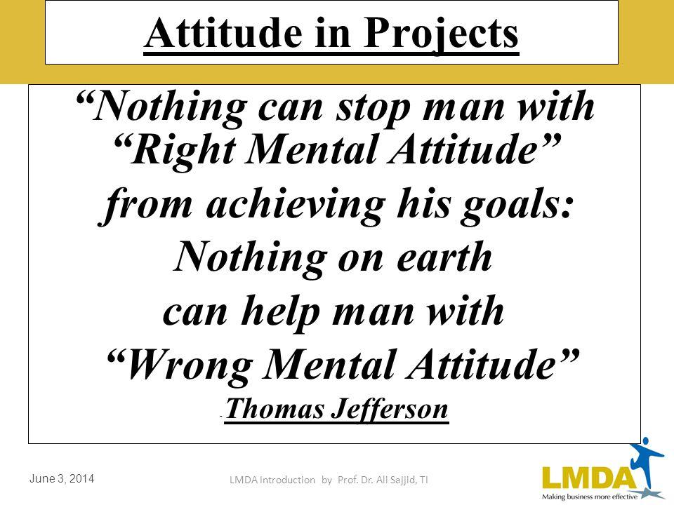 LMDA Introduction by Prof. Dr. Ali Sajjid, TI June 3, 2014 Proj Mgmt Good Practices