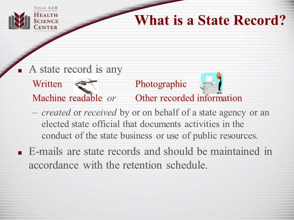 Benefits of Effective Records Management Reduced Space Requirements Increased Efficiency Cost Savings Improved Decision Making ConsistencyRegulatory Compliance Litigation Protection Identification and Protection of Vital Records Identification and Protection of Archival Records