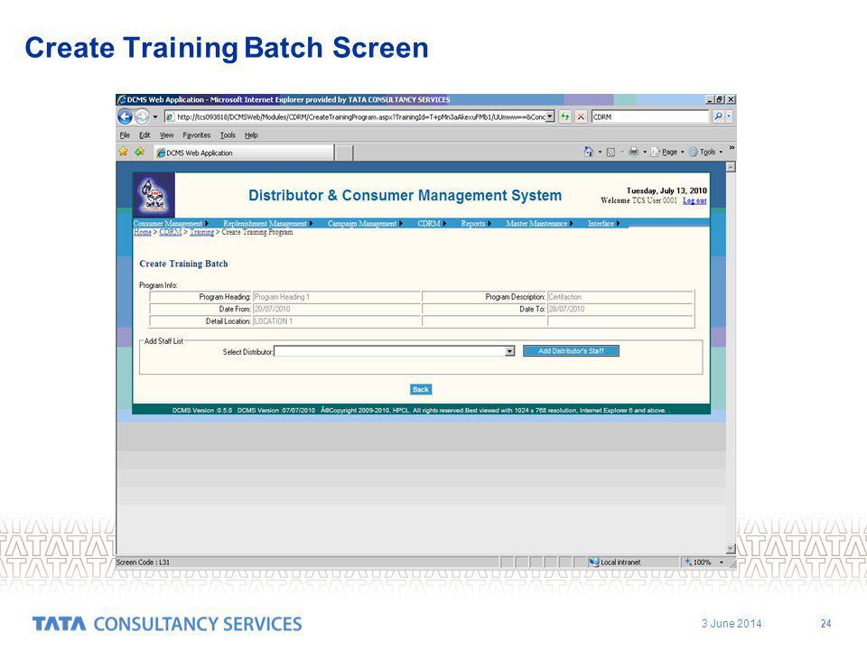 3 June 2014 24 Create Training Batch Screen