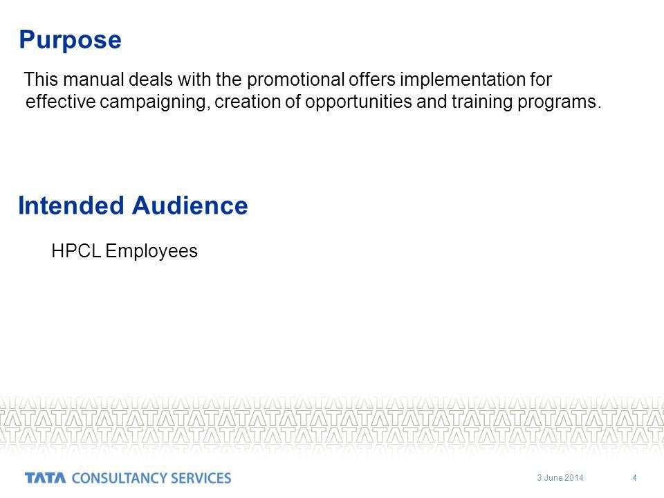 3 June 2014 4 Purpose This manual deals with the promotional offers implementation for effective campaigning, creation of opportunities and training programs.