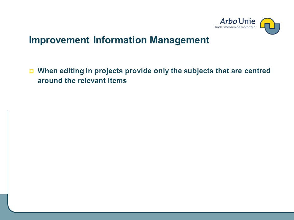 Improvement Information Management When editing in projects provide only the subjects that are centred around the relevant items
