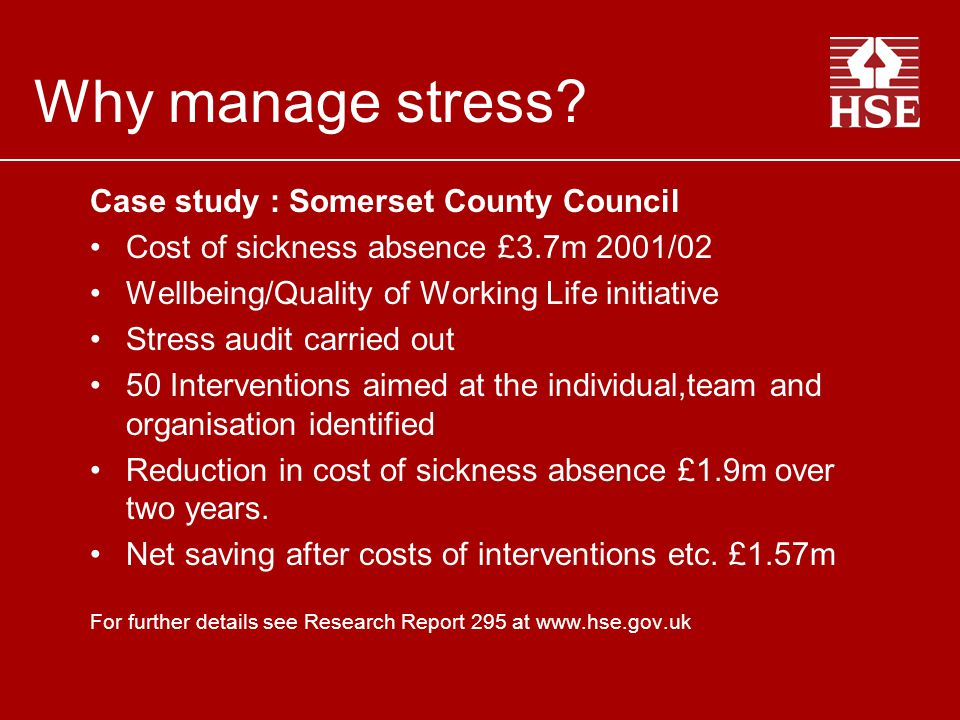 Stress Guidance HSG 218 Managing the causes of work-related stress Making the stress Management Standards work.