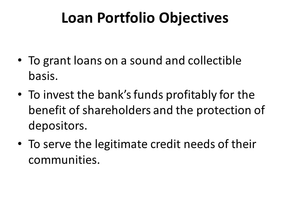 Strategic planning for a loan portfolio What proportion of the balance sheet the loan portfolio should comprise.