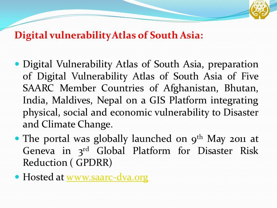 Digital vulnerability Atlas of South Asia: Digital Vulnerability Atlas of South Asia, preparation of Digital Vulnerability Atlas of South Asia of Five