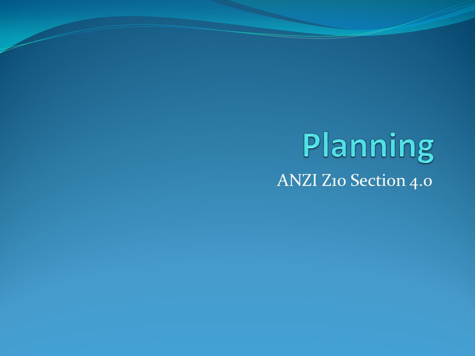 ANZI Z10 Section 4.0