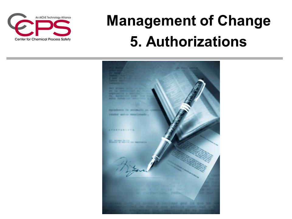 Management of Change 5. Authorizations