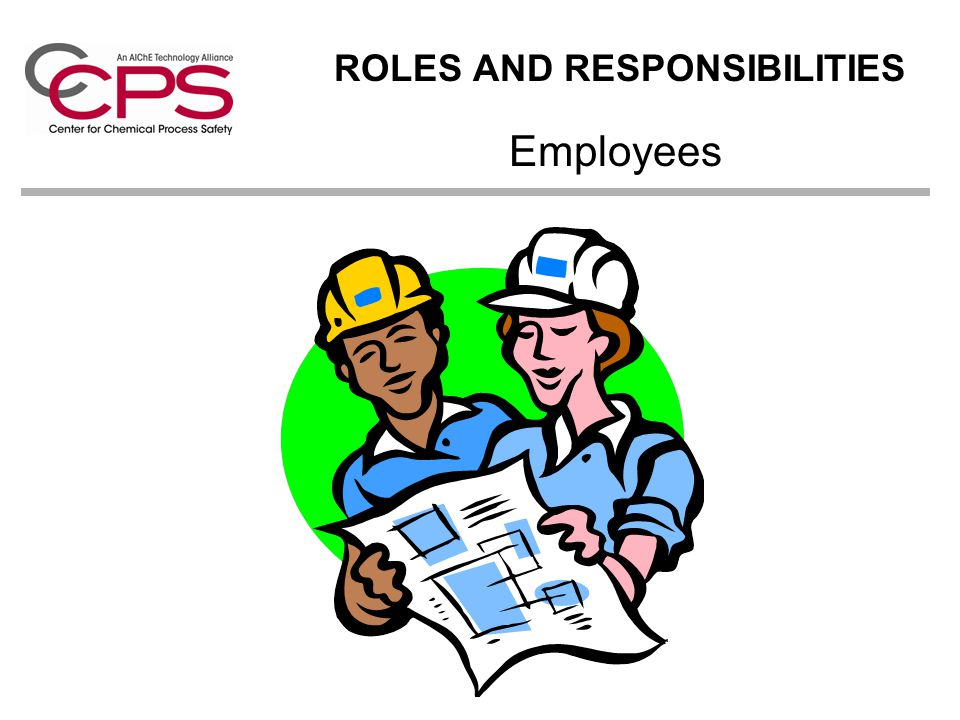 ROLES AND RESPONSIBILITIES Employees