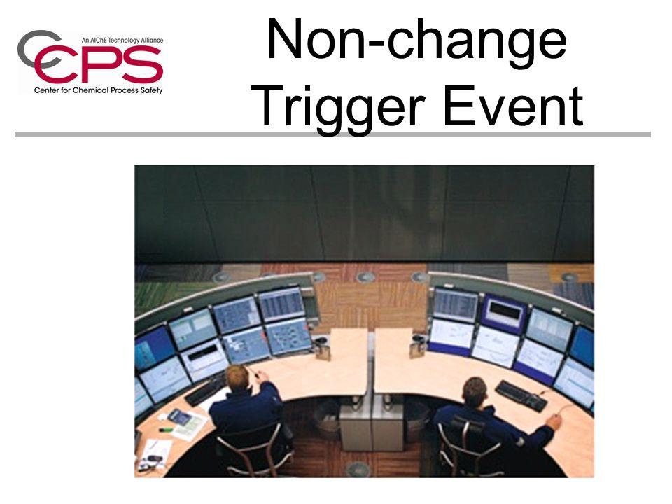Non-change Trigger Event