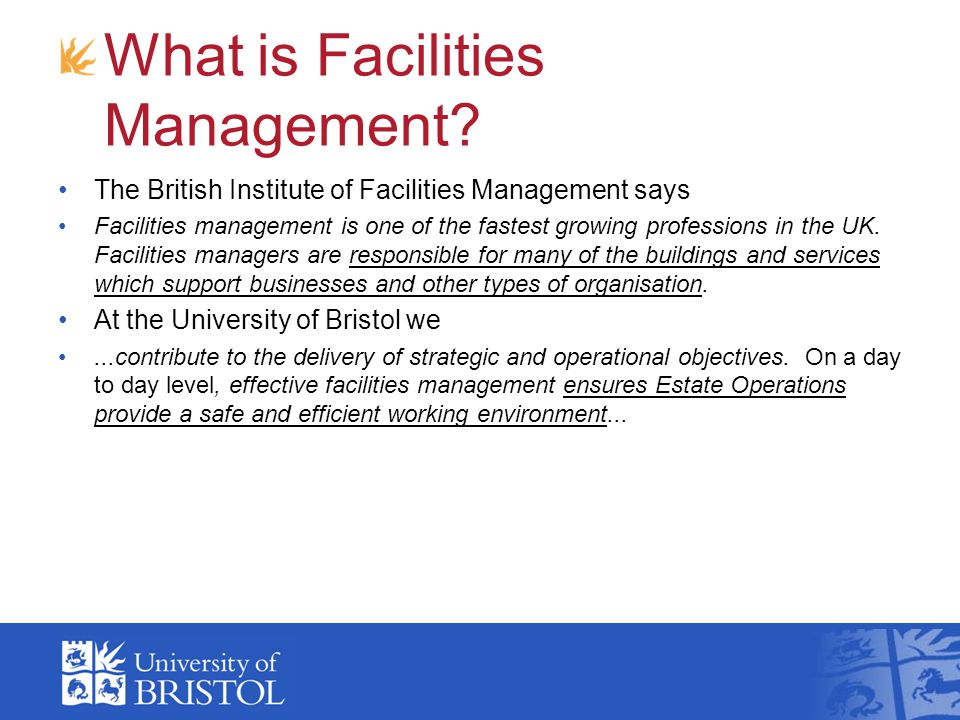What is Facilities Management? The British Institute of Facilities Management says Facilities management is one of the fastest growing professions in