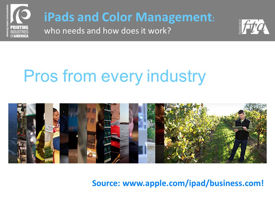 Pros from every industry iPads and Color Management : who needs and how does it work.