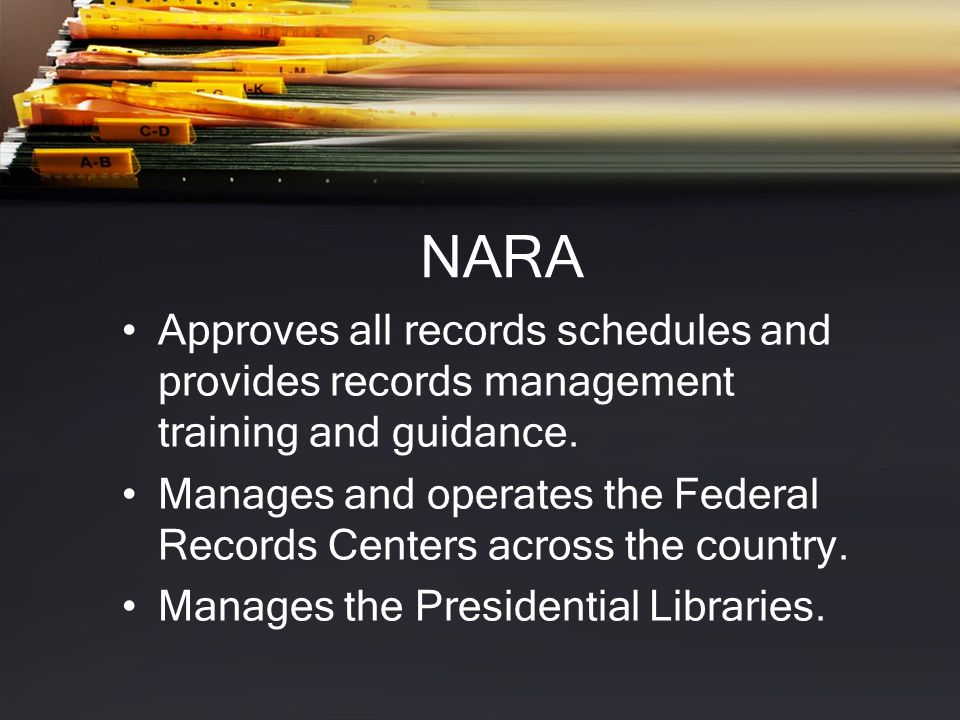 Key Laws and Regulations Federal Records Act of 1950, as amended (44 U.S.C.