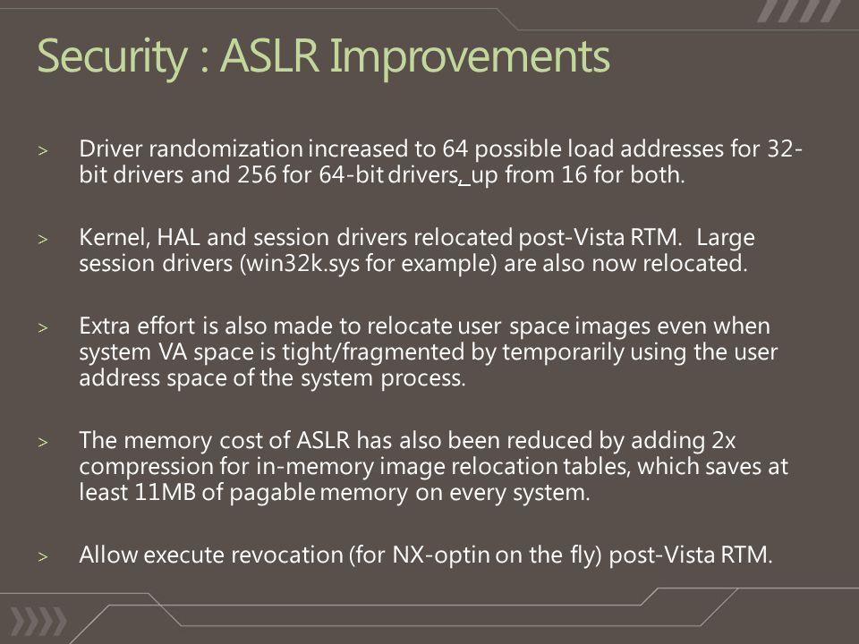 Security : ASLR Improvements
