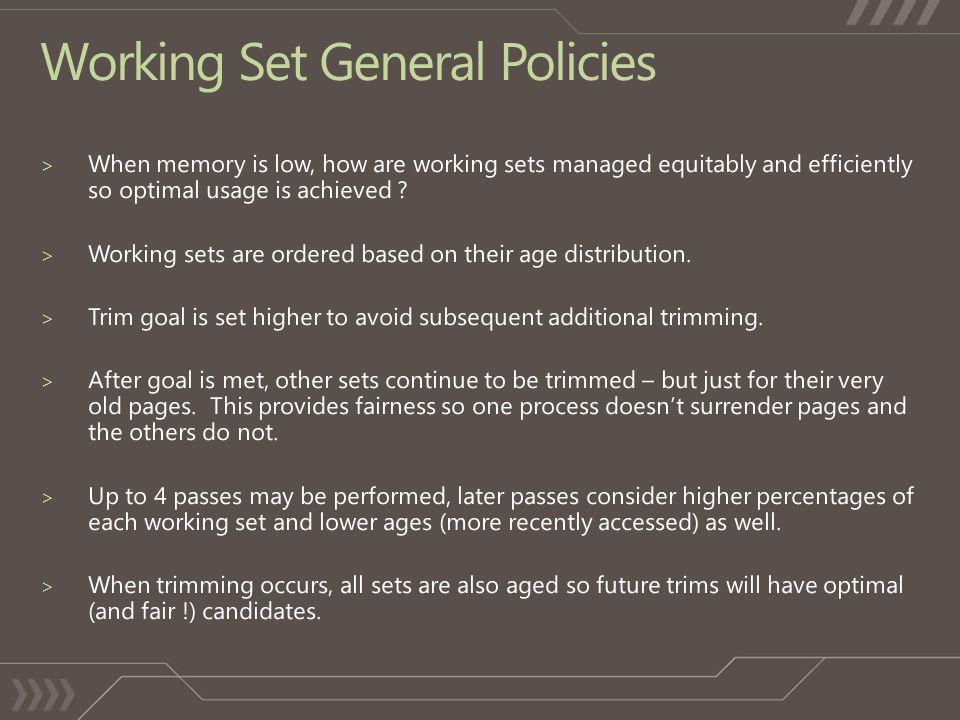 Working Set General Policies