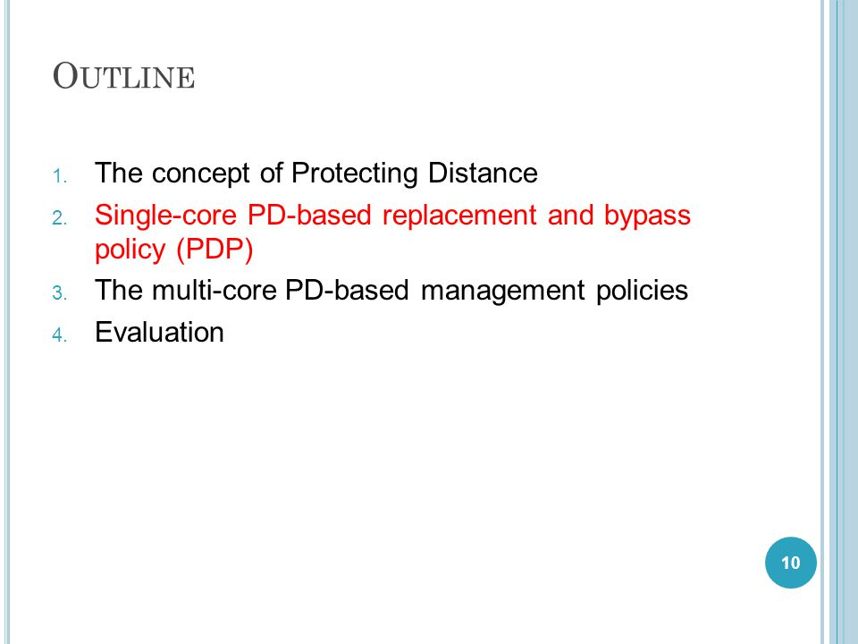 O UTLINE 1. The concept of Protecting Distance 2.