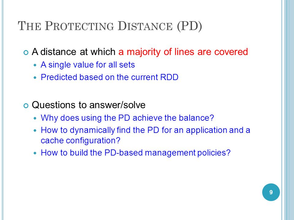 O UTLINE 1.The concept of Protecting Distance 2.