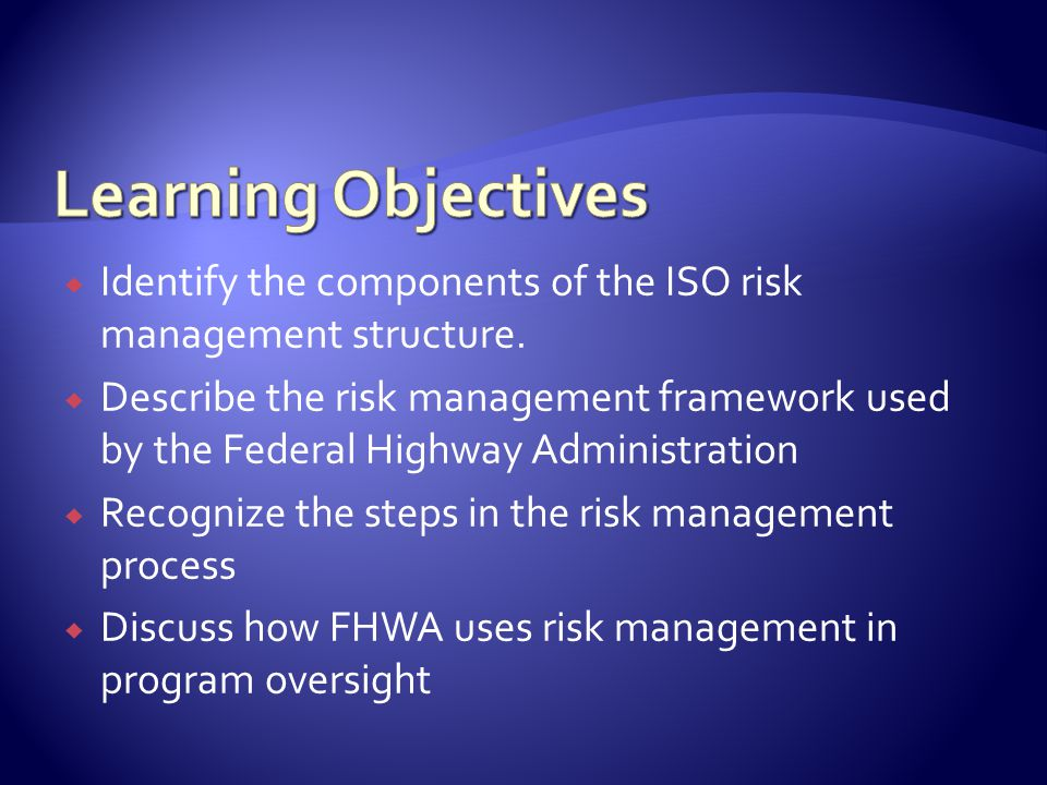 Risk Initiatives Affecting FHWA International Risk Scan ISO 31000 OST/FMFIA Risk Tools