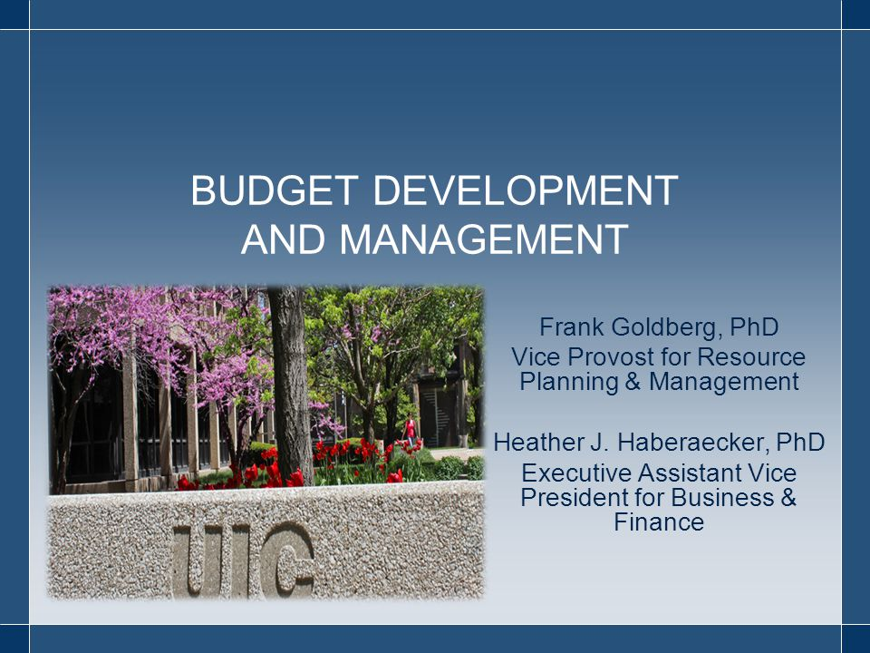 Frank Goldberg, PhD Vice Provost for Resource Planning & Management Heather J.