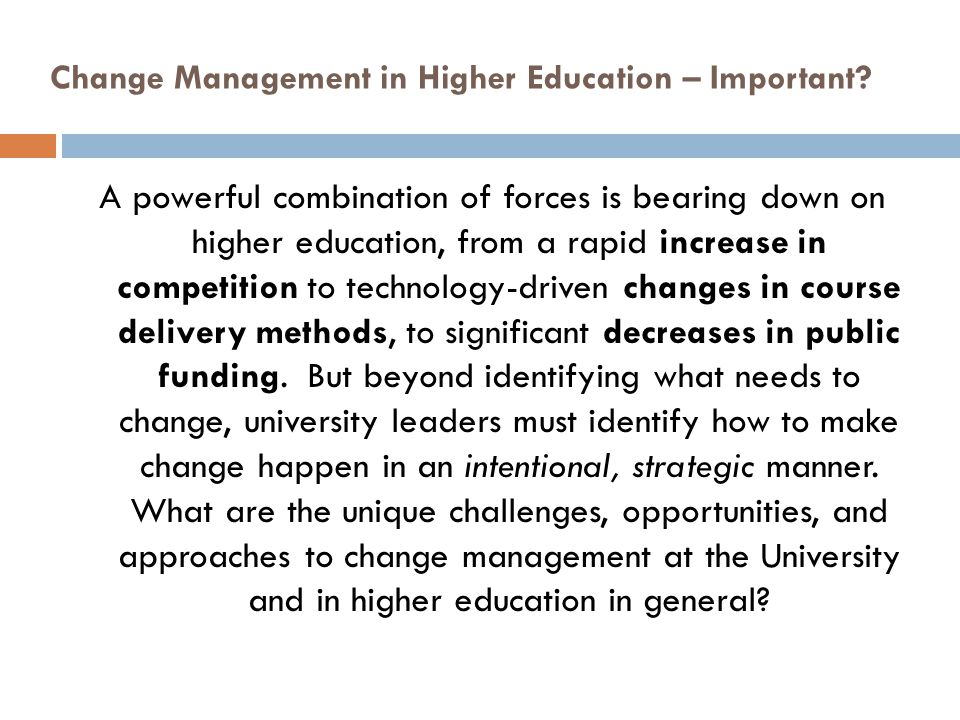 Change Management in Higher Education – Important.