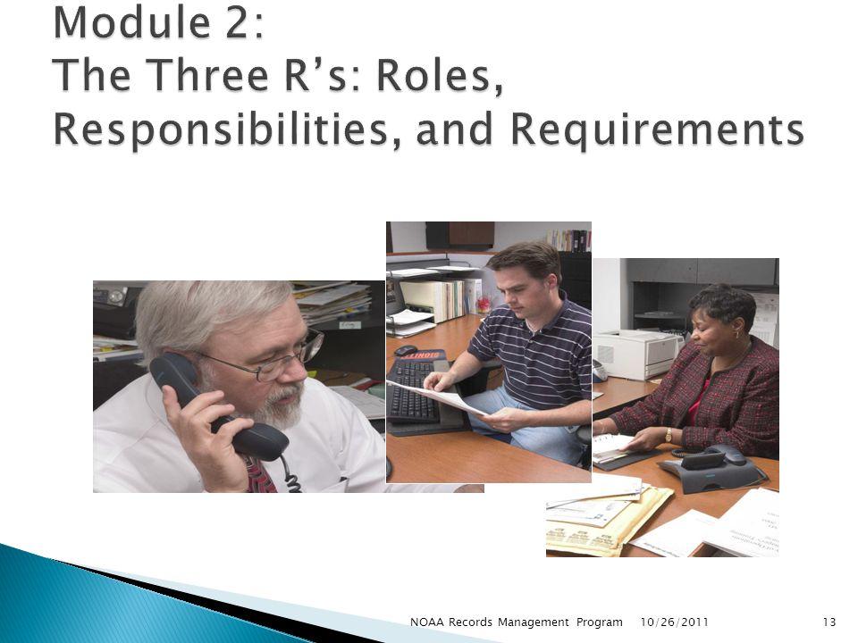 10/26/2011 13NOAA Records Management Program