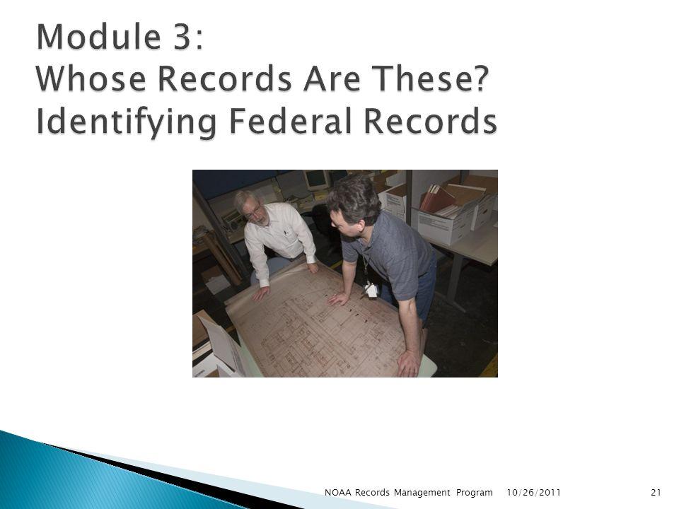 10/26/2011 21NOAA Records Management Program