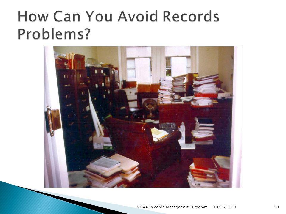 10/26/2011 50NOAA Records Management Program