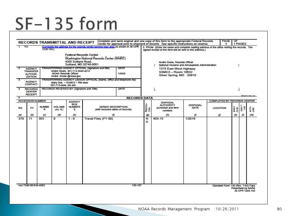 10/26/2011 80NOAA Records Management Program