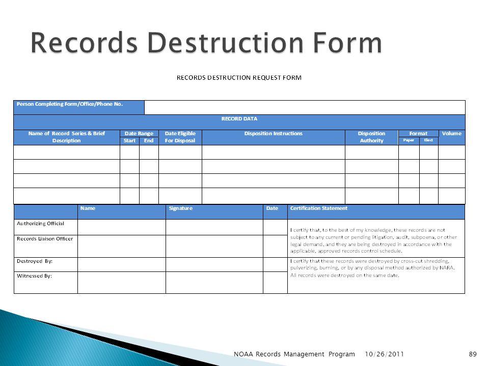 10/26/2011 89NOAA Records Management Program
