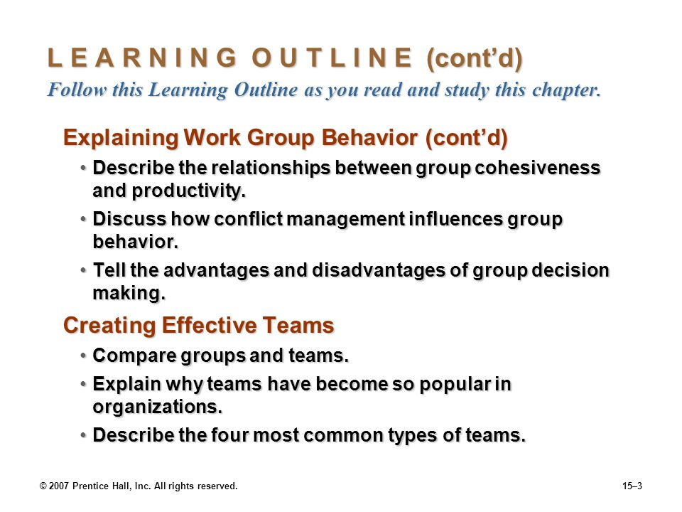 © 2007 Prentice Hall, Inc. All rights reserved.15–3 L E A R N I N G O U T L I N E (contd) Follow this Learning Outline as you read and study this chap