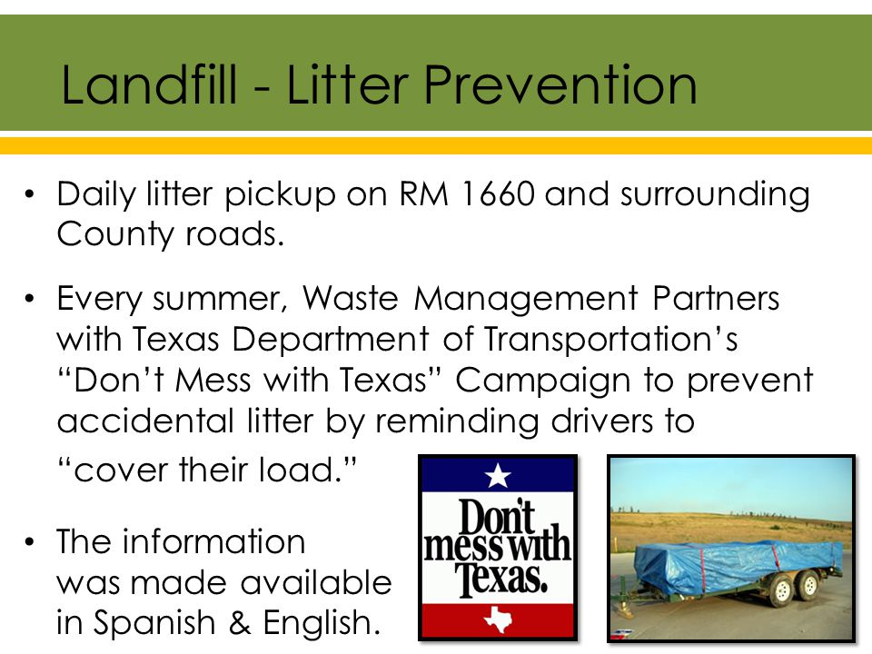 Daily litter pickup on RM 1660 and surrounding County roads.