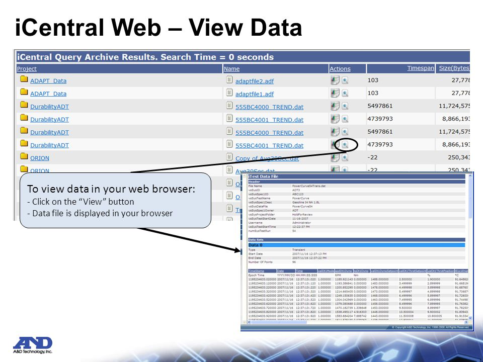 iCentral Web – View Data To view data in your web browser: - Click on the View button - Data file is displayed in your browser
