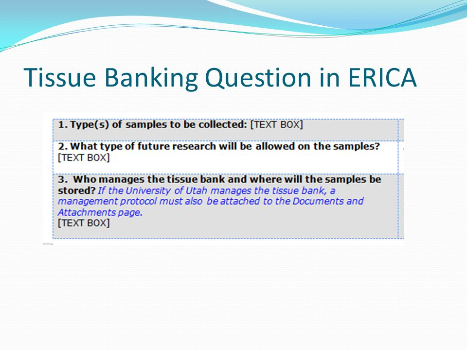 Tissue Banking Question in ERICA