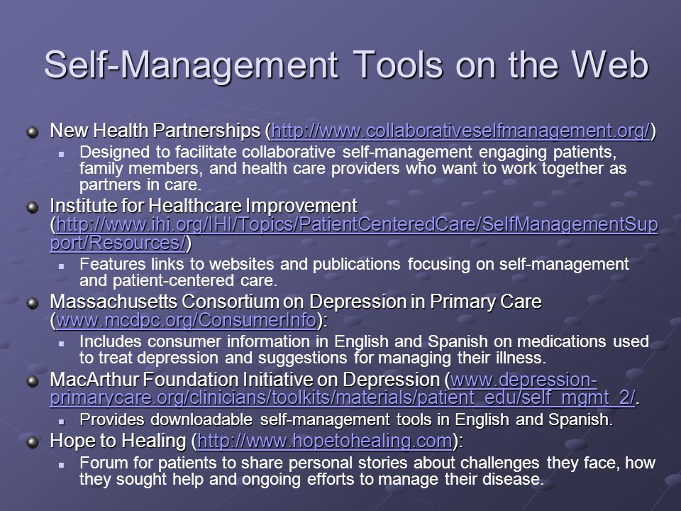 Self-Management Tools on the Web New Health Partnerships (http://www.collaborativeselfmanagement.org/) http://www.collaborativeselfmanagement.org/ Des