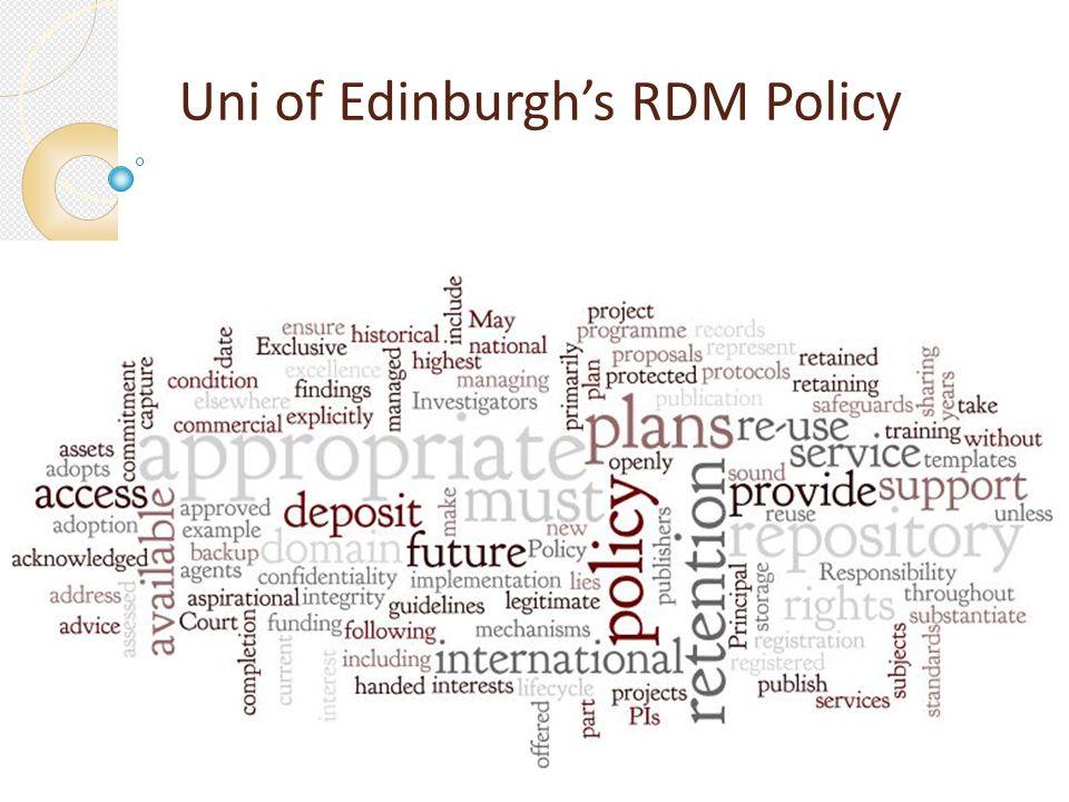 Uni of Edinburghs RDM Policy