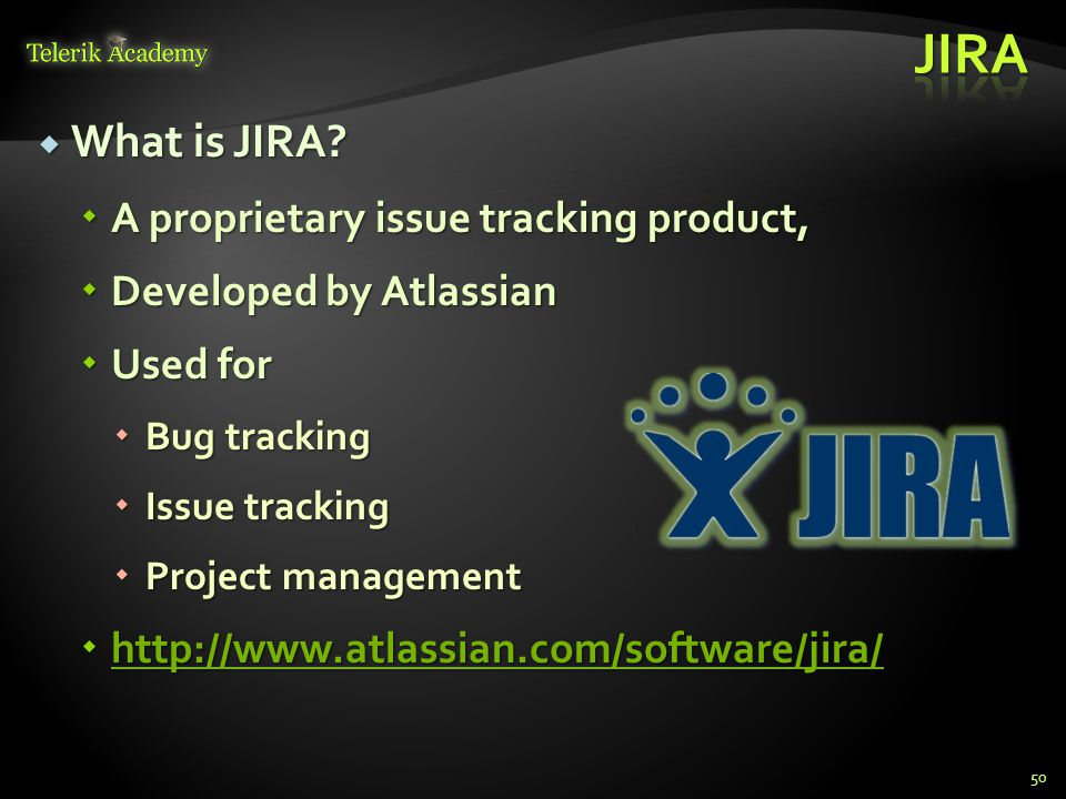 What is JIRA. What is JIRA.