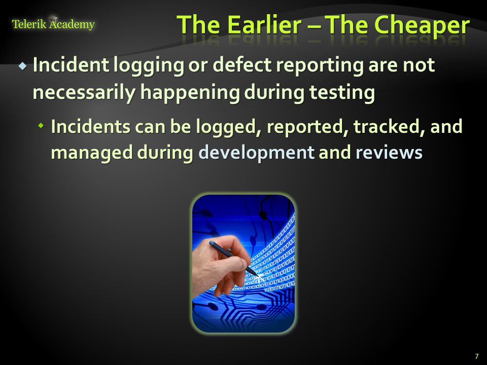 Defects can be reported against: Defects can be reported against: The code or the system itself The code or the system itself Requirements Requirements Design specifications Design specifications User and operator guides and tests User and operator guides and tests 8