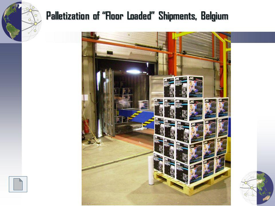 Palletization of Floor Loaded Shipments, Belgium