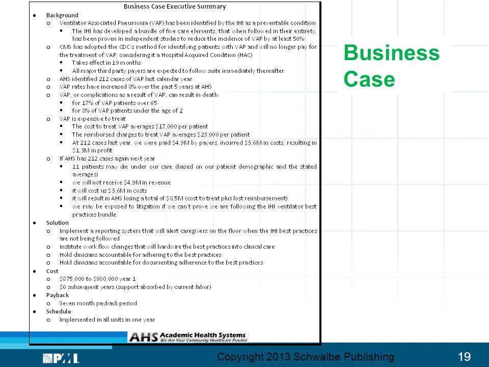 19 Business Case Copyright 2013 Schwalbe Publishing