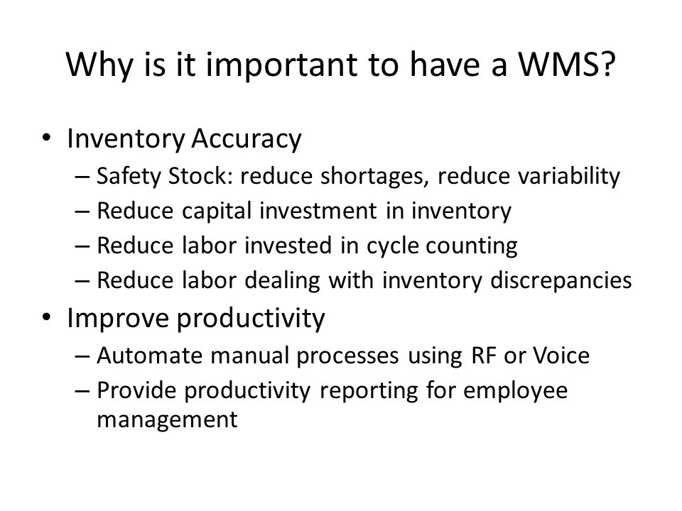 Why is it important to have a WMS.