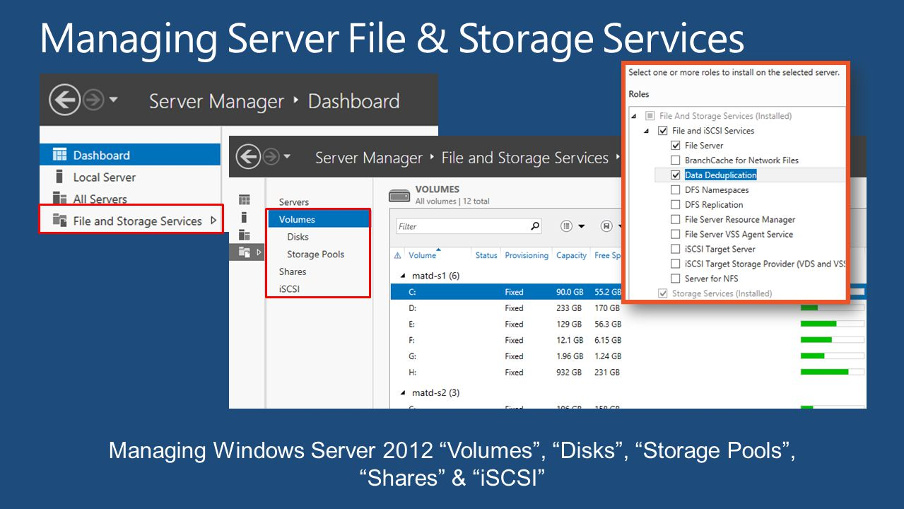 Managing Windows Server 2012 Volumes, Disks, Storage Pools, Shares & iSCSI