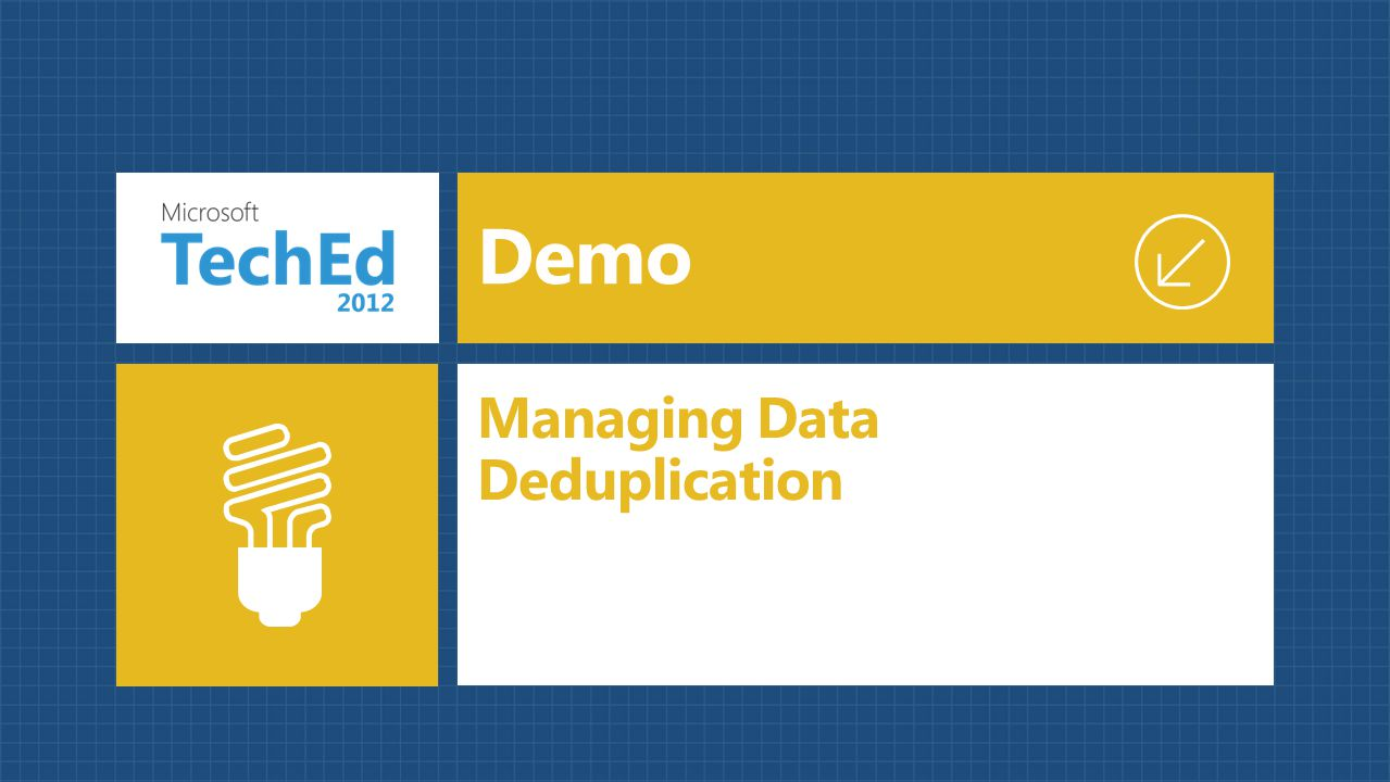 Demo Managing Data Deduplication