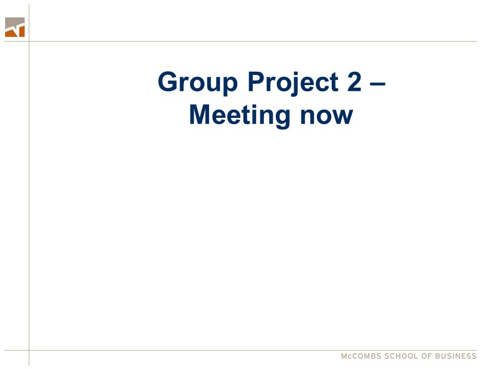 Group Project 2 – Meeting now