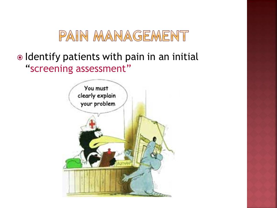 Identify patients with pain in an initialscreening assessment