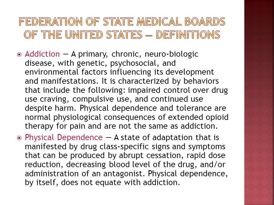 Addiction A primary, chronic, neuro-biologic disease, with genetic, psychosocial, and environmental factors influencing its development and manifestat