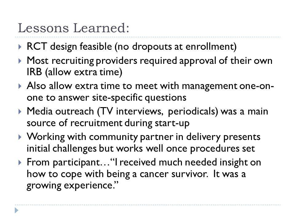 Next Steps: Abstract submitted for presentation to CDC Cancer Conference in August, 2012.