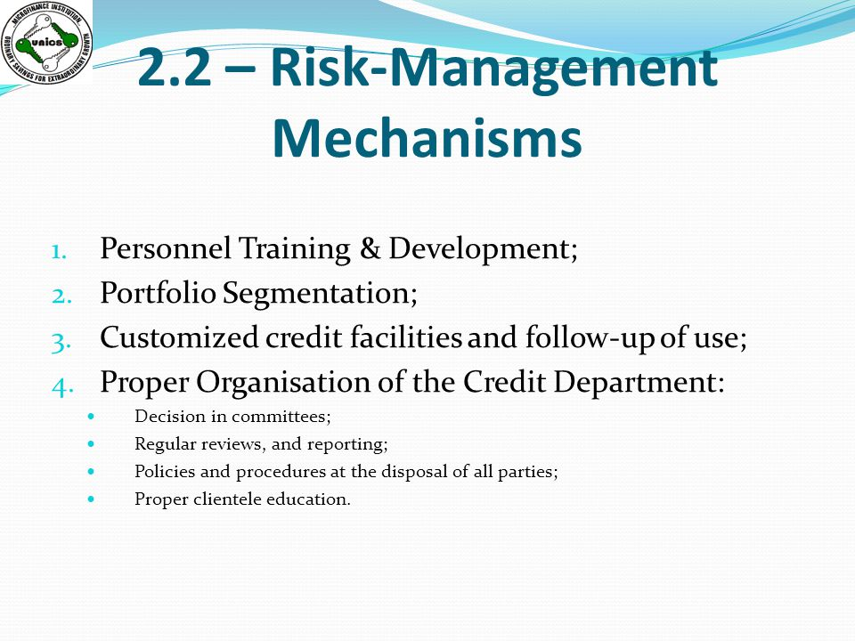 2.2 – Risk-Management Mechanisms 1. Personnel Training & Development; 2.