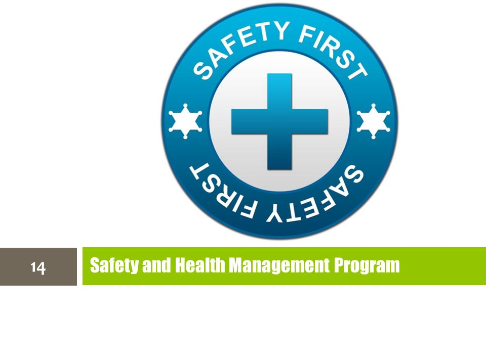 Safety and Health Management Program 14