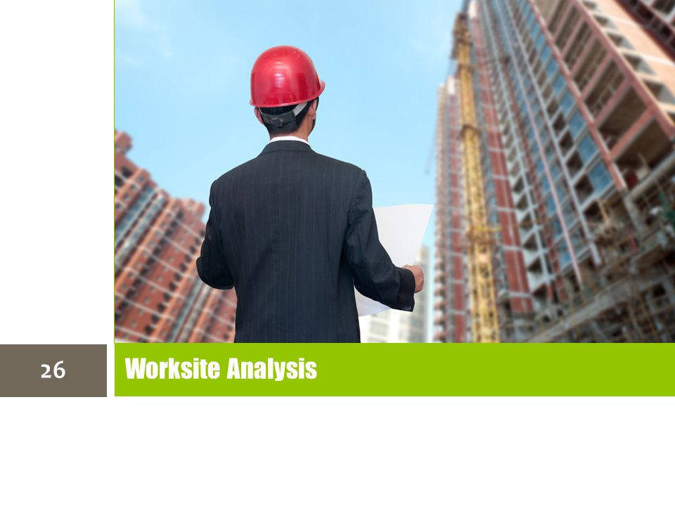 Worksite Analysis 26