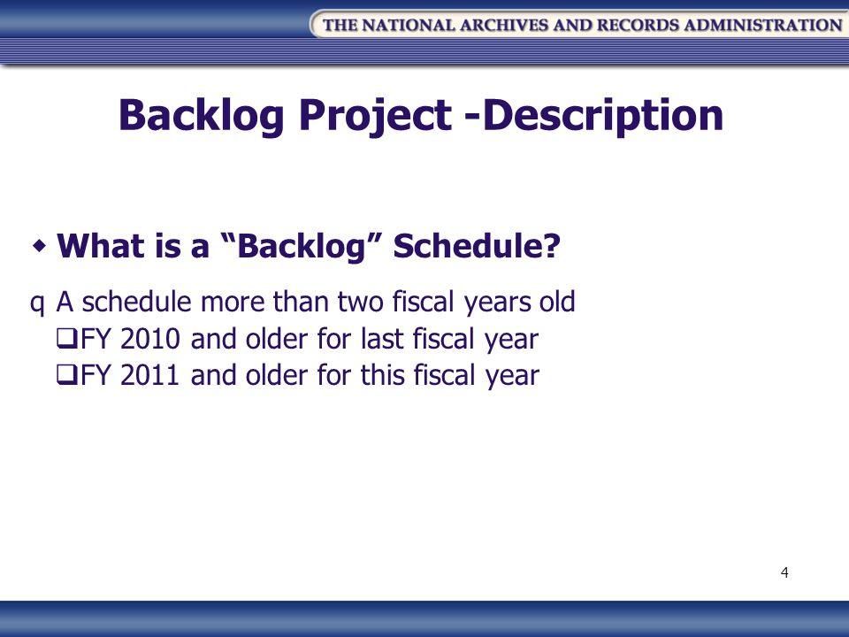 Backlog Project -Description What is a Backlog Schedule.