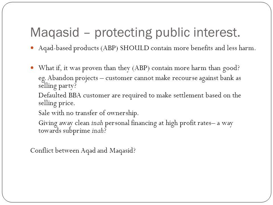 Maqasid – protecting public interest.