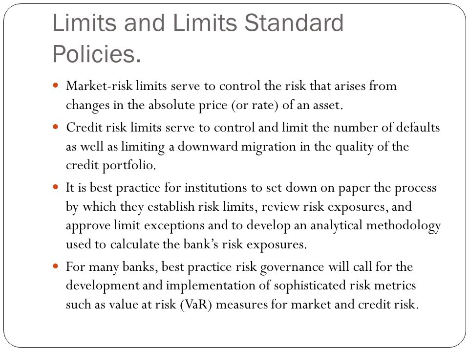Limits and Limits Standard Policies.